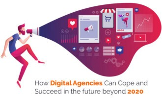 How Digital Agencies Can Cope and Succeed in the future beyond 2020