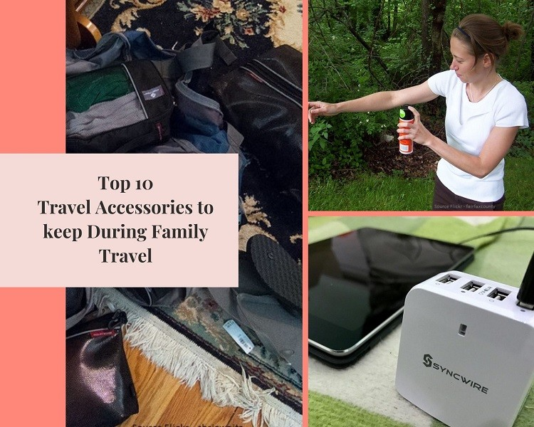 Top 10 Travel Accessories to keep During Family Travel