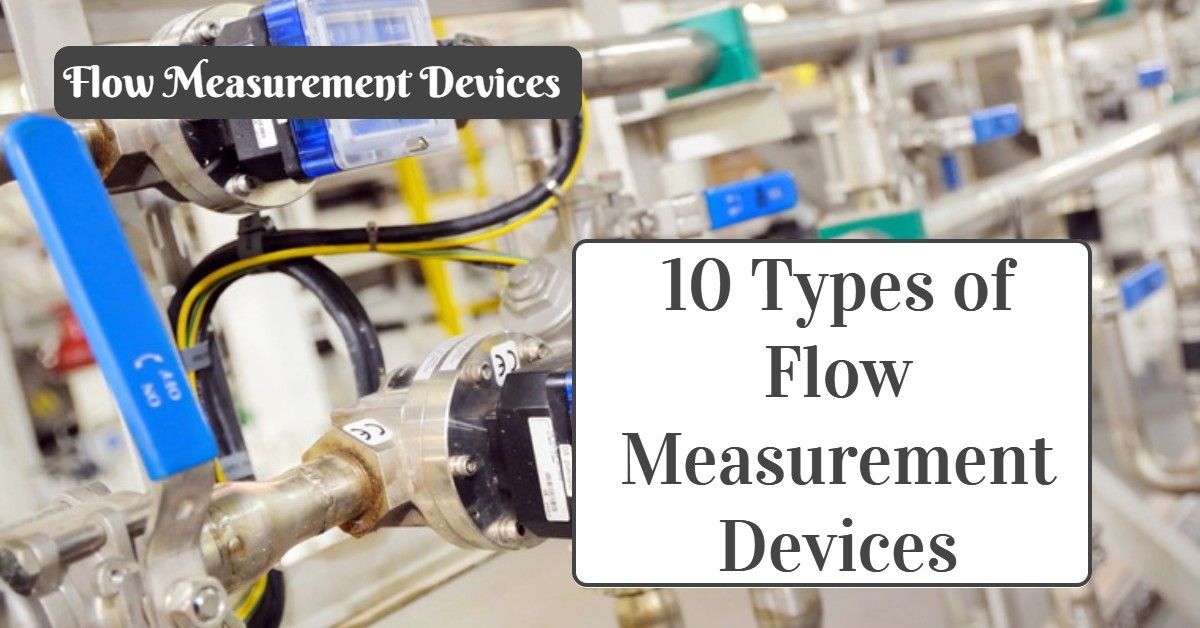 10 types of flow measurement devices