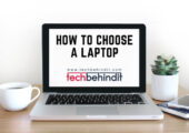 How to Choose a Laptop