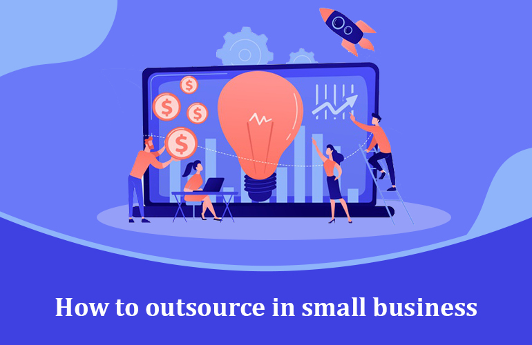 How to outsource in small business