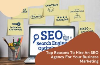 Top Reasons To Hire An SEO Agency For Your Business Marketing