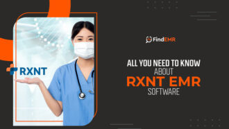 Informative Guide to RXNT EMR Software 2021