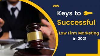 7 Keys to Successful Law Firm Marketing in [2021]
